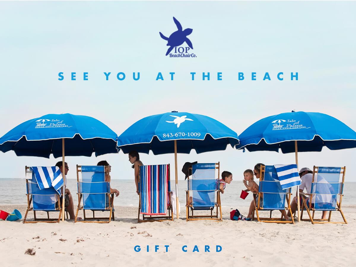 IOP Beach Chair Gift Cards
